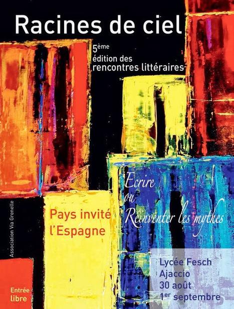 30 août 2013-1er septembre 2013  :  Racines de Ciel     5e édition des rencontres littéraires - Ajaccio   Air Corsica   Scoop.it