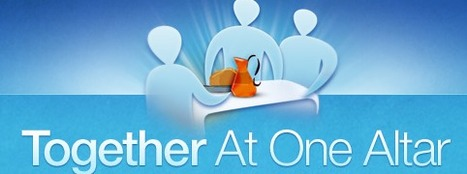 Together At One Altar     GSHP eLearning   Scoop.it