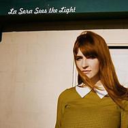 BBC Review of La Sera - Sees the Light   WNMC Music   Scoop.it
