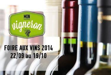 Foire aux vins 2014 : Toutes les dates ! - Magazine du vin - Mon Vigneron | Agenda du vin | Scoop.it