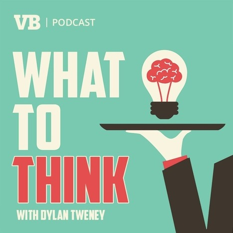 What to Think, Ep. 47: The future of cities with swarms of driverless cars | VentureBeat | Business | by Dylan Tweney | Futurewaves | Scoop.it