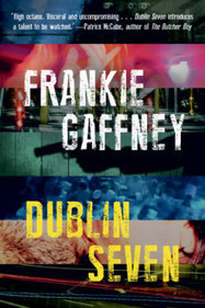 Writing or Cage Fighting? Break the Rules ; Frankie Gaffney on Dublin Seven | The Irish Literary Times | Scoop.it