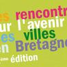 Rencontres sur l'avenir des villes en Bretagne, 2ème édition - Lorient, 12 mars 2013