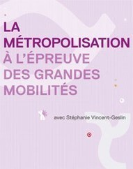 Strasbourg&nbsp;- <br/>  <br/>La m&eacute;tropolisation &agrave; l'&eacute;preuve des grandes mobilit&eacute;s 27e rencontre de l'ADEUS | Derni&egrave;res publications des agences d'urbanisme | Scoop.it
