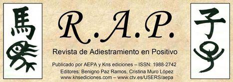 Revista de Adiestramiento en Positivo RAP | Educación canina en positivo | Scoop.it