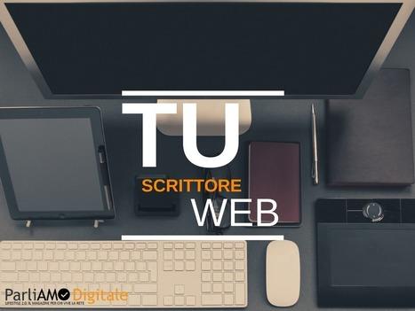 Voglio diventare uno scrittore del web - ParliAMO Digitale   Web Marketing   Scoop.it