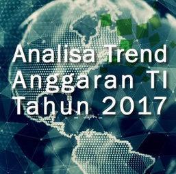 Rencana Anggaran TI Tahun 2017 Akan Lebih Berfokus Kemana? | Informasi Menarik di Indonesia | Scoop.it