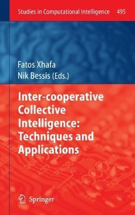 Inter-cooperative Collective Intelligence: Techniques and Applications | collectiv intelligence | Scoop.it