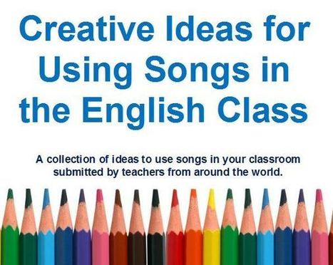 Creative ideas for using songs | TEFL & Ed Tech | Scoop.it