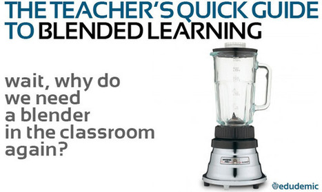 How (And Why) Teachers Should Get Started With Blended Learning | Teaching and Learning Online Module - | Scoop.it