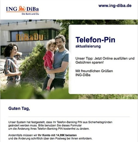 "+++ Neue gefälschte ING DiBa Mail unterwegs – Absender ""info@ing-diba.de"" - BETREFF: ING-DiBa Telefon-PIN aktualisierung +++ | Koelner-PC-Hilfe | Scoop.it"