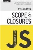 You Don't Know JS: Scope & Closures - PDF Free Download - Fox eBook | JavaScript | Scoop.it