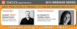 Webinar: Best Practices & Trends for Online Marketing in 2013 - SEO.com | digital marketing trends | Scoop.it