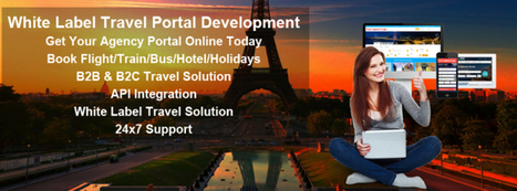 Most Experienced Travel Portal Development Company in India | Travel portal development company in India | Scoop.it
