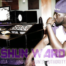 U.S.A: Under Shun's Authority by Shun Ward | The Unsigned Blast | Scoop.it