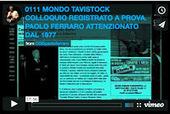 LA TESTIMONIANZA STORICA RETROATTIVA DELLE ATTIVITA' DI MANIPOLAZIONE ACCERCHIAMENTO E DESTABILIZZAZIONE. :: Paolo Ferraro CDD | CDD VIDEO CONFERENZE INTERVISTE AUDIO E PROVE GRANDEDISCOVERY 1,  2 e 3 | Scoop.it