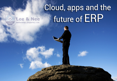 How Cloud Computing and Apps can Change the Future of ERP?   Digital Marketing   Scoop.it
