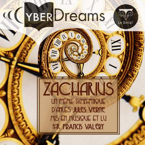 Livre-audio : Zacharius, poème symphonique en do phrygien, par Francis Valéry | Jules Verne News | Scoop.it