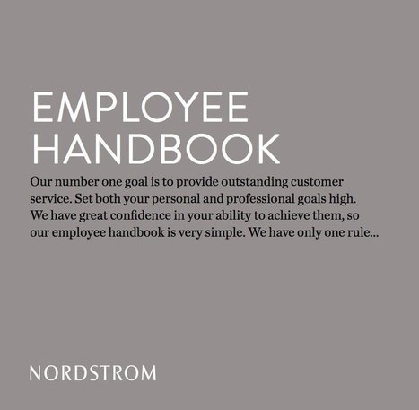 Nordstrom's Employee Handbook Has Only One Rule | Customer experience | Scoop.it