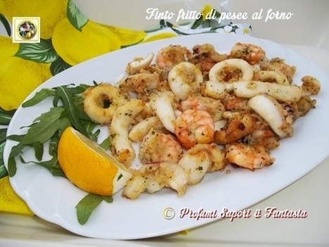 Finto fritto di pesce al forno | Blog Profumi Sapori & Fantasia | La Cucina Italiana - De Italiaanse Keuken - The Italian Kitchen | Scoop.it