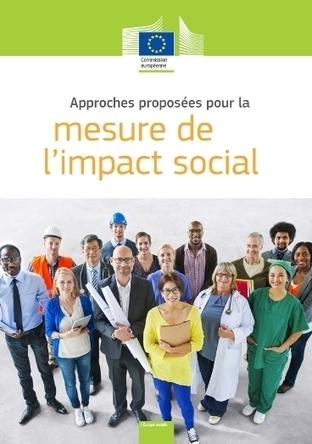 Mesure de l'impact social : approches à l'échelle européenne | Avise.org | Ressources associatives : bénévolat, financements, mesure de l'impact social, boite-à-outils | Scoop.it