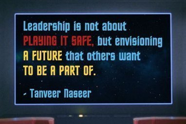 4 Important Leadership Lessons From The Final Frontier | Surviving Leadership Chaos | Scoop.it