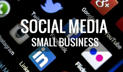 14 Social Media Rules for Small Business Success | Social Media Marketing | Scoop.it
