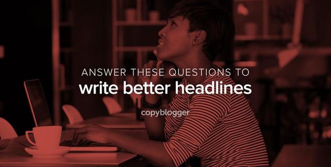 Ask Yourself These 3 Simple Questions to Craft Better Headlines - Copyblogger - | Redacción de contenidos, artículos seleccionados por Eva Sanagustin | Scoop.it