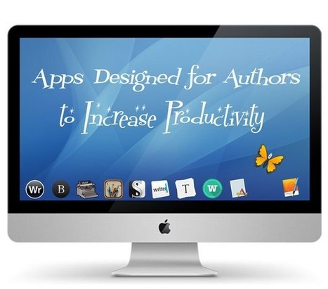 Apps Designed for Authors to Increase Productivity | Feed the Writer | Scoop.it