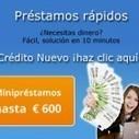 Solicitar Mini Créditos Rápidos hasta 600 Euros | jesus castro rubio | Scoop.it