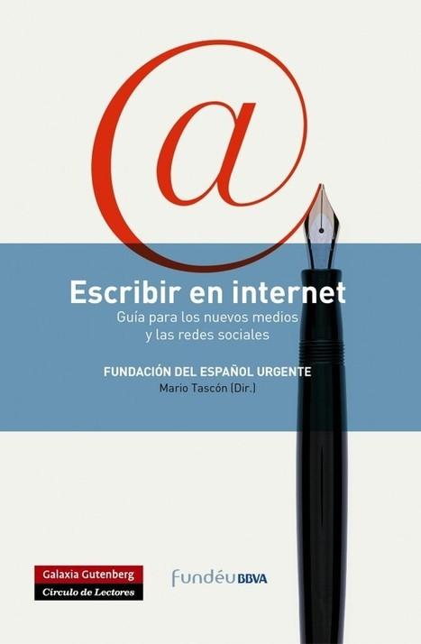 La RAE acoge la presentación del primer manual en español para internet | Educación para el siglo XXI | Scoop.it