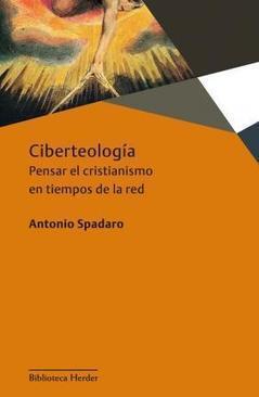 Ciberteología | Casa de la Sabiduría | Scoop.it