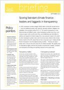 Briefing Paper:  Scoring fast-start climate finance: Leaders and laggards in transparency | Climate Change, Agriculture & Food Security | Scoop.it