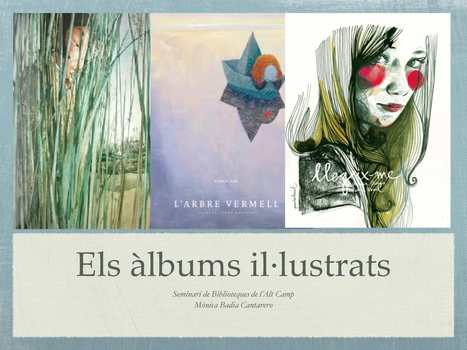 Els àlbums il·lustrats | Estratègies de lectura i escriptura | Scoop.it
