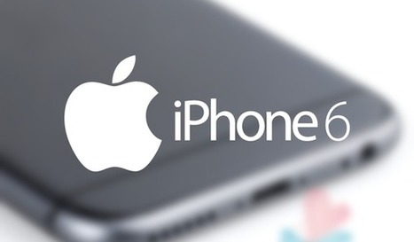 Key iPhone 6 Features And Specs Detailed In New Report | Technology in Business Today | Scoop.it