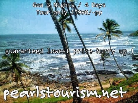 Goa 3Nights/4Days Tour Packages / 3nights/4Days Goa Holidays packages | Travel agent in Delhi,  Tours operator in India India Tour Packages & Holidays| International Tour & Holiday Packages | Scoop.it