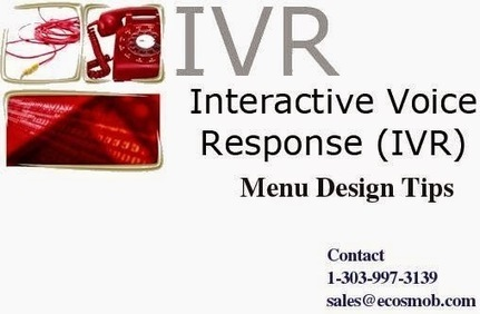 VoIP, Web, Mobile and SEO: Interactive Voice Response Menu Design Tips | Asterisk Services & Solution | Scoop.it