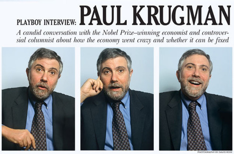 Playboy Interview: Paul Krugman : Playboy.com | real utopias | Scoop.it
