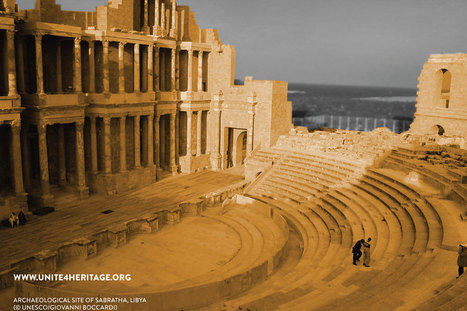 UNESCO unveils global campaign to counter deliberate destruction of cultural heritage #Libya | Saif al Islam | Scoop.it