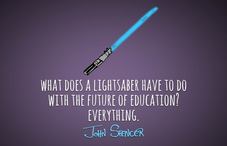 Blasters or Lightsabers? – John Spencer | ANALYZING EDUCATIONAL TECHNOLOGY | Scoop.it