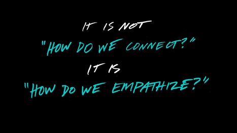 NEW WAY OF THINKING: How do we empathize? | Inspirations for Life | Scoop.it