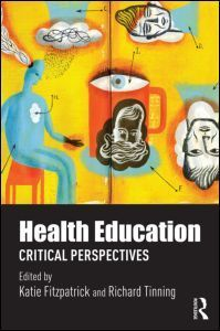 Health Education: Critical perspectives - Taylor & Francis | Health promotion. Social marketing | Scoop.it