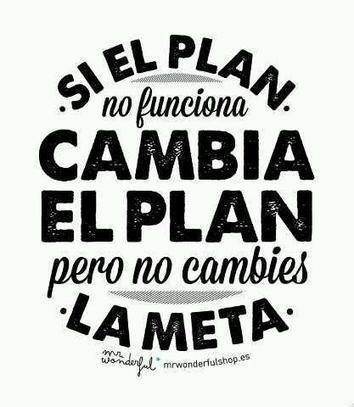 Twitter / MelvinMontilla: Si el plan no funciona cambia ... | Nuevo Liderazgo | Scoop.it