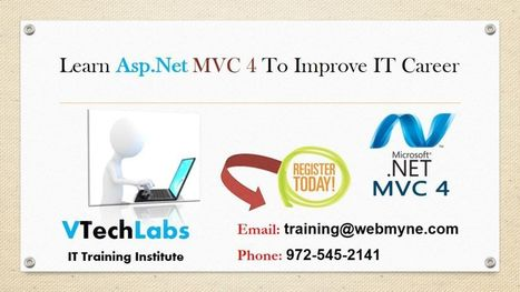 Asp.net MVC 4 Training Course for IT Students in Vadodar | VTechLabs | Scoop.it