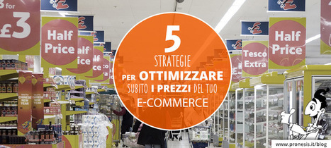 5 strategie psicologiche per ottimizzare i prezzi e-commerce | Web Marketing per Artigiani e Creativi | Scoop.it