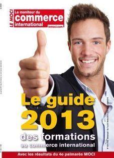 Le guide 2013 des formations au commerce international - LeMoci.com | commerce international | Scoop.it
