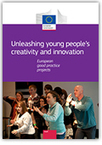 Unleashing young people's creativity and innovation - European good practice projects | Higher education news for libraries and librarians | Scoop.it