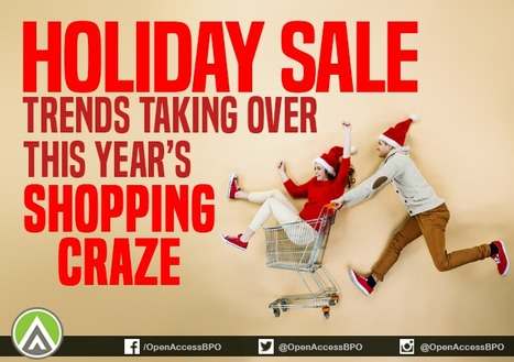 5 Holiday sale trends taking over this year's shopping craze | Open Access BPO | Social Media and the Internet | Scoop.it