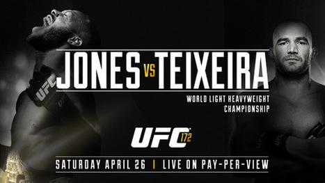 !!PPV!!UFC 172 Jones vs Teixeira live stream free in HD | Sports | Scoop.it