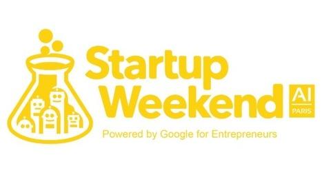 Inria supporte le premier Startup Weekend Intelligence Artificielle à Paris les 4, 5 et 6 novembre 2016   Startup technologique - Technology startup   Scoop.it